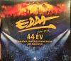 44 ÉV - BUDAPEST, PAPP LÁSZLÓ SPORTARÉNA 2018. MÁRCIUS 10. - DVD+CD