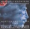 Marsbéli krónikák - Live (2014.10.26. MÜPA) (Martian Chronicles - Live)