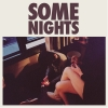 "SOME NIGHTS (140 GR 12"" SILVER LP/CD-LTD.)"