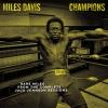 MILES DAVIS CHAMPIONS..